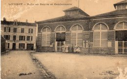 LIVAROT - Halle Au Beurre  Et Gendarmerie - Livarot