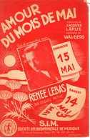 40 60 RENÉE LEBAS PARTITION AMOURS DU MOIS DE MAI (PIAF) LARUE & WAL-BERG 1948 GUITARE ACCORDÉON - Music & Instruments