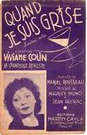 CAF CONC 40 60 VIVIANE COLIN BACHIQUE RÉALISTE PARTITION QUAND JE SUIS GRISE ROUSSEAU MUNO PAYRAC GUITARE ACCORDÉON - Music & Instruments