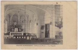 2 - B12075CPA - OEUVRE D'ORMESSON - Villiers Sur Marne, La Chapelle - Très Bon état - AISNE - Sin Clasificación