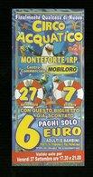Biglietto Ingresso Circo - Circo Acquatico Misura Cm. 14x6.5 - Biglietti D'ingresso