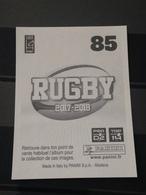 Image Album Panini - Rugby 2017-2018 - N° 85 - Panini