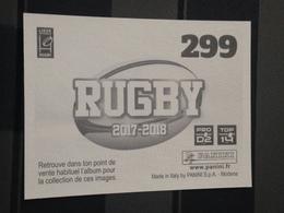 Image Album Panini - Rugby 2017-2018 - N° 299 - Panini