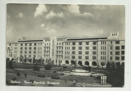 MILANO  - NUOVO OSPEDALE MAGGIORE - VIAGGIATA FG - Milano