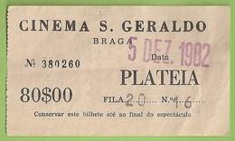 Braga - Bilhete Do Cinema S. Geraldo De 1982 - Ticket - Billet - Biglietti D'ingresso