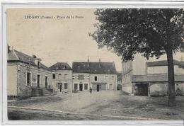 89 LEUGNY . Place De L Poste Animée , édit : Baron , écrite  En 1932 , état Extra - Sonstige Gemeinden