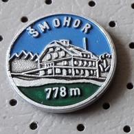 Smohor 778m Mountain Lodge Alpinism Slovenia Pin - Alpinism, Mountaineering