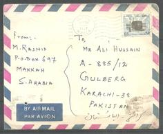 USED AIR MAIL COVER SAUDI ARABIA TO PAKISTAN - Saudi Arabia