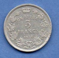 Belgique  -  5 Francs 1931  - Km# 97.1  - état  TB+ - 1909-1934: Alberto I