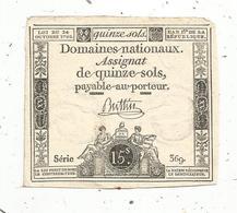 Assignat De Quinze ,15 Sols , 24 Octobre 1792 , L'an 1er De La République ,série 369 , Buttin - Assignats & Mandats Territoriaux