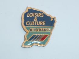 Pin's AIR FRANCE, LOISIR ET CULTURE - Luftfahrt