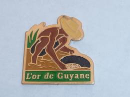 Pin's L OR DE GUYANE - Cities