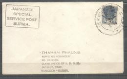 BURMA ,MYANMAR USED COVER JAPANESE SPECIAL  SERVICE POST BURMA MADE UP COVER - Myanmar (Burma 1948-...)