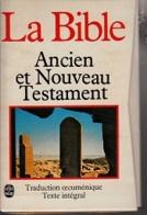 La Bible -Ancien Et Nouveau Testament - Religion