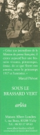 Marque-pages - Sous Le Brassard Vert - Gustave Babin éd. Arléa 2016 - Maison Albert Londres, Vichy - Bookmarks