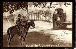 DUSSELDORF  La Garde Du RHIN   DRAGONS  - Le Pont Du RHIN - Regiments