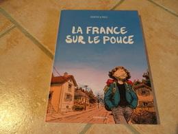 La France Sur Le Pouce - Courtois & Phicil - Books, Magazines, Comics