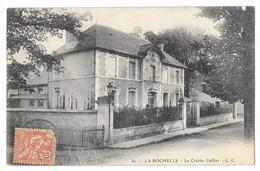 Cpa: 17 LA ROCHELLE - La Crèche Caillier  N° 80 - La Rochelle