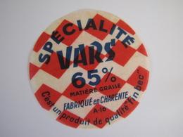 Etiquette De Fromage SPECIALITE VARS Fabriqué En CHARENTE 65% - Cheese
