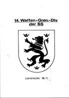 WW2 WAFFEN SS 14. GRENADIER DIVISION UKRAINIAN PHOTOKOPIEN  ON CD 28 PAG. PIONIER KAMERADSCHAFT - Altri