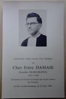 35  RENNES CHER  FRERE  DAMASE  (LUCIEN MARCHAND  1925-1959 DIRECTEUR DE L ECOLE ST JOSEPH DES SACRES COEURS DE  RENNES - Avvisi Di Necrologio