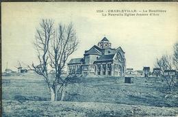 08 Ardennes CHARLEVILLE  La HOUILLIERE La Nouvelle église Jeanne D Arc - Charleville