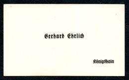 B7243 - Königshain - Gerhard Ehrlich - Visitenkarte - Visitenkarten