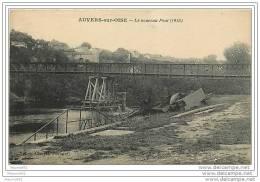 CPA 95  - AUVERS SUR OISE - LE NOUVEAU PONT 1915 - Auvers Sur Oise