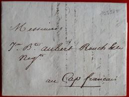19538# SEINE MARITIME LETTRE Datée LE HAVRE 1802 CONFIEE AU CAPITAINE DU NAVIRE Pour LE CAP FRANCAIS HAITIEN HAITI - 1801-1848: Precursors XIX