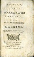 L 113 - PRAECOGNITA JURIS ECCLESIASTICI UNIVERSI - LACKICS - VENEZIA - 1790 - Books, Magazines, Comics