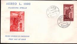Fdc POSTA AEREA 1000 Lire Filigrana Stelle (1959) AF_Venezia - 6. 1946-.. Republic
