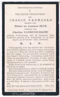 Dp. Oorlogsslachtoffer. Vandaele Idalie. ° Oostcamp 1845 † Dodelijk Gewond Beschieting 1918 - Religion & Esotericism