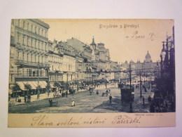 TCHEQUIE  :  Pozdrav Z Prahy  -  Vaklavské Namesti   1901  X - Tchéquie