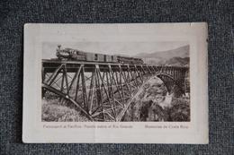 Memorias De COSTA RICA - Ferrocaril Al Pacifico , Puente Sobre El Rio Grande - Costa Rica