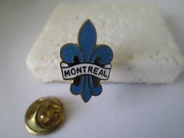 PIN'S    MONTREAL  Fleur De Lys - Cities