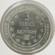 0337 - 3 EURO - MONTIGNY - 1997 - Euros Of The Cities