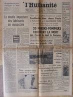 Journal L'Humanité (26 Août 1958) Fusillades Paris - Incendie Maurepiane - Imposture Fabricants Monarchie - Newspapers