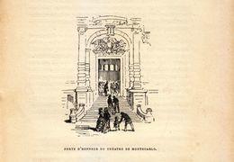 Vers 1890 - Gravure Sur Bois - Monaco - Monte-Carlo - La Porte D'honneur Du Théatre - FRANCO DE PORT - Stiche & Gravuren
