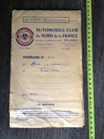 AUTOMOBILE CLUB DU NORD DE LA FRANCE ITINERAIRE - Collections