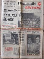 Journal L'Humanité Dimanche (17 Août 1958) Algérie- Le Paris De La Libération- Affaire Kovacs - Roger Pierre/JM Thibault - Newspapers