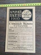 FLYERS ENCART PUBLICITAIRE ALMANACH HACHETTE 1910 - Collections