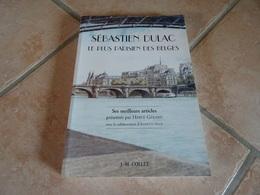 Sébastien Dulac Le Plus Parisien Des Belges - Ses Meilleurs Articles - Books, Magazines, Comics