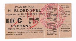 SANGIUS CHRISTI EERSTE HEILIG BLOEDSPEL  1938 TOEGANGSKAART 25 FRANK - Toegangskaarten