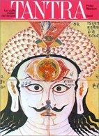 TANTRA Le Culte Indien De L Extase De Philip RAWSON - Esotérisme
