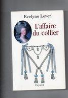 Evelyne Lever. L'affaire Du Collier. - History