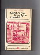 Claude Fohlen. Qu'est-ce Que La Révolution Industrielle ? - History