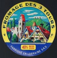 Ancienne Etiquette Fromage Des 3 Tours  Fabriqué En Lorraine 54 S - Cheese