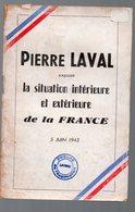 (39-45, Vichy, Collaboration, Propagande) Laval Situation Intérieure Et Extérieure De La France Juin 1943 (PPP9280) - Historical Documents