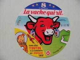 Etiquette Fromage Fondu - Vache Qui Rit - 8 Portions Bel Pub Tintin Dans L'Espace Hergé   A Voir ! - Cheese