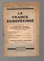 (39-45, Vichy, Collaboration, Propagande) La France Européenne (c 1942-43)  (PPP9282) - Historical Documents